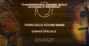 thanksgiving party in skadarliya